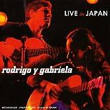echange, troc Rodrigo Y Gabriela - Live In Japan