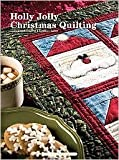 img - for Holly Jolly Christmas Quilting [Hardcover] book / textbook / text book