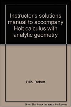 instructor 39 s solutions manual to accompany holt calculus. Black Bedroom Furniture Sets. Home Design Ideas