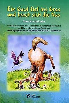 ein-gaul-fiel-ins-gras-und-brach-sich-die-nas-arrangiert-fur-liederbuch-noten-sheetmusic-komponist-r