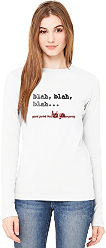 Fuck You Anyway T-Shirt da Donna a Maniche Lunghe Long-Sleeve T-shirt For Women| 100% Premium Cotton| DTG Printing| XX-Large