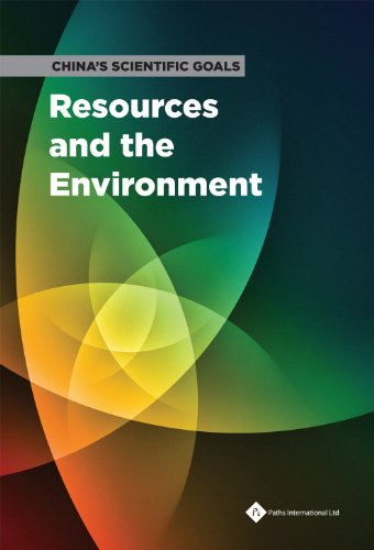 China's Scientific Goals: Resources and the Environmental Science