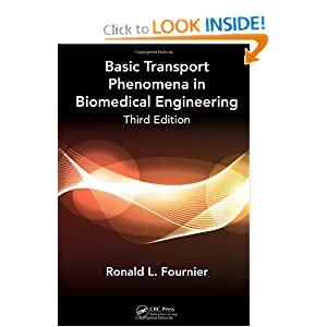 Basic Transport Phenomena in Biomedical Engineering, Third Edition book