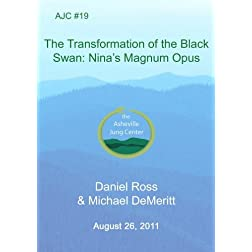 AJC #19 The Transformation of the Black Swan: Nina's Magnum Opus
