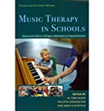 img - for Music Therapy in Schools: Working with Children of All Ages in Mainstream and Special Education (Paperback) - Common book / textbook / text book