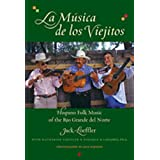 La Musica de Los Viejitos: Hispano Folk Music of the Rio Grande del Norte