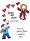 img - for Romeo And Juliet: The Coloring Book book / textbook / text book