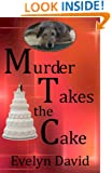 Murder Takes the Cake (Sullivan Investigations Mystery series Book 2)