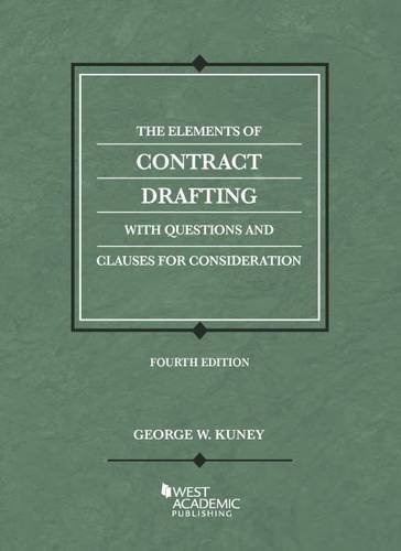 The Elements of Contract Drafting (American Casebook Series)