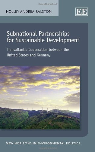 Subnational Partnerships for Sustainable Development: Transatlantic Cooperation Between the United States and Germany