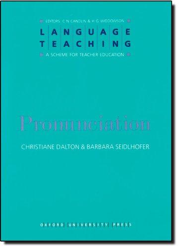 Language Teaching. a Scheme for Teacher Education: Pronunciation