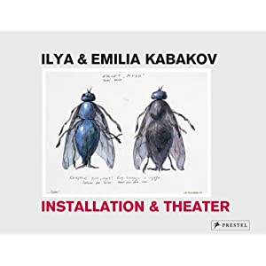 Ilya & Emilia Kabakov: Installation & Theater: Installation and Theatre