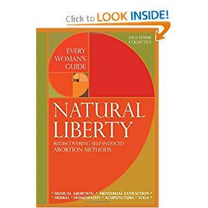 Amazon.com: Natural Liberty: Rediscovering Self-Induced Abortion ...