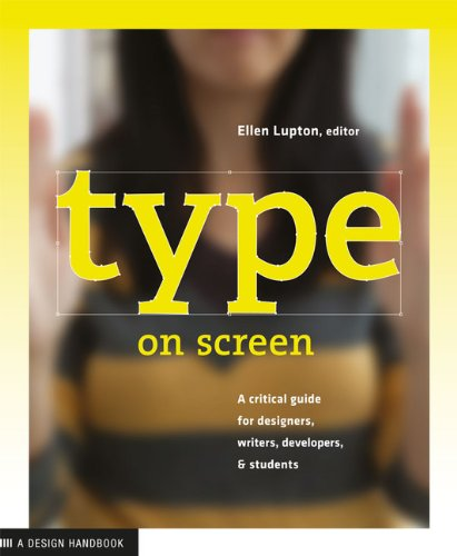 Type on screen /anglais (Design Briefs)