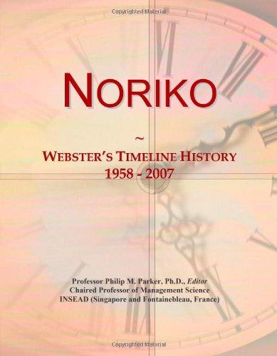Noriko: Webster'S Timeline History, 1958 - 2007