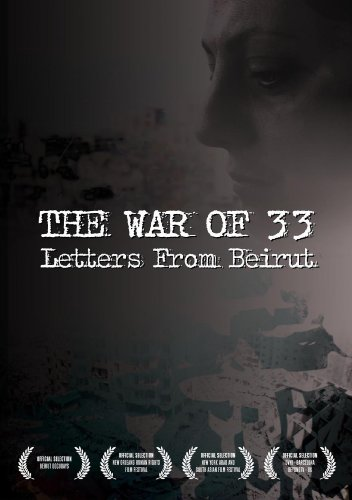 War Of 33: Letters From Beruit