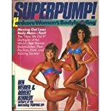 Superpump!: Hardcore Women's Bodybuildingby Ben Weider