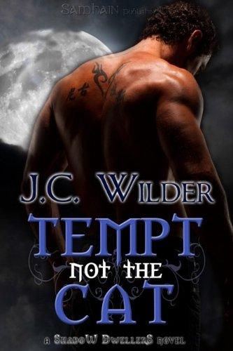 Tempt Not the Cat