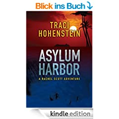 Asylum Harbor (A Rachel Scott Adventure)