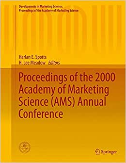 Proceedings Of The 2000 Academy Of Marketing Science (AMS) Annual Conference (Developments In Marketing Science: Proceedings Of The Academy Of Marketing Science)
