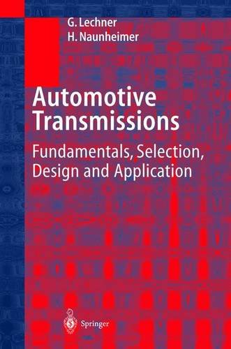 Automotive Transmissions: Fundamentals, Selection, Design and Application, by Giesbert Lechner, Harald Naunheimer