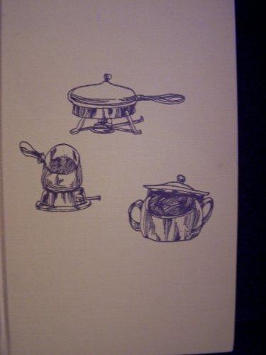 Fondue, Chafing Dish and Casserole Cooking PDF