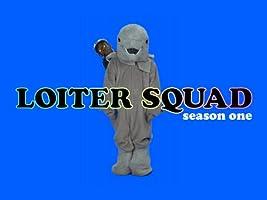 Loiter Squad Season 1
