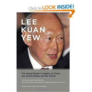 Lee Kuan Yew: The Grand Master's Insights on China, the United States, and the World (Belfer Center Studies in... by Graham Allison, Robert D. Blackwill, Ali Wyne and Henry A. Kissinger