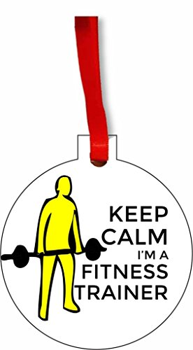 Keep Calm I'm a Fitness Trainer Round Flat Hardboard Holiday Tree Ornament Made in the U.S.A.