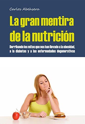 Portada del libro La gran mentira de la nutrición de Carlos Abehsera