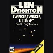 Twinkle, Twinkle, Little Spy   [Len Deighton]