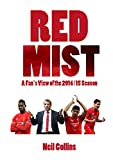 Red Mist: A Liverpool Fan's View of the 2014/15 Season