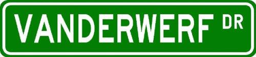 VANDERWERF Street Sign ~ Personalized Family Lastname Sign ~ Gameroom, Basement, Garage Sign Novelty** ALUMINUM - Buy VANDERWERF Street Sign ~ Personalized Family Lastname Sign ~ Gameroom, Basement, Garage Sign Novelty** ALUMINUM - Purchase VANDERWERF Street Sign ~ Personalized Family Lastname Sign ~ Gameroom, Basement, Garage Sign Novelty** ALUMINUM (The Lizton Sign Shop, Home & Garden,Categories,Patio Lawn & Garden,Outdoor Decor)
