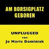 Am Borsigplatz geboren (Unplugged) [Explicit]