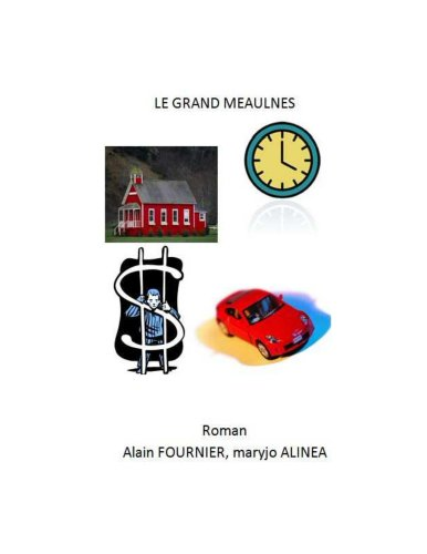 Alain Fournier - Le grand Meaulnes (illustré) (French Edition)