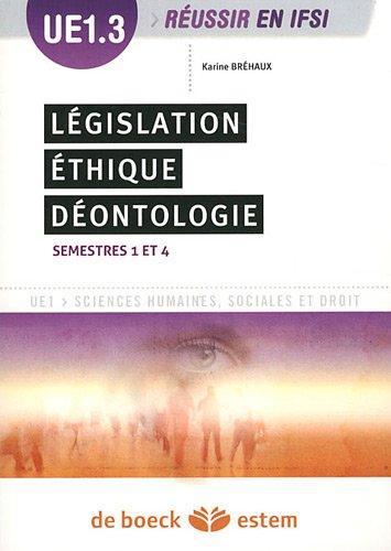 UE 1.3. Législation, éthique, déontologie