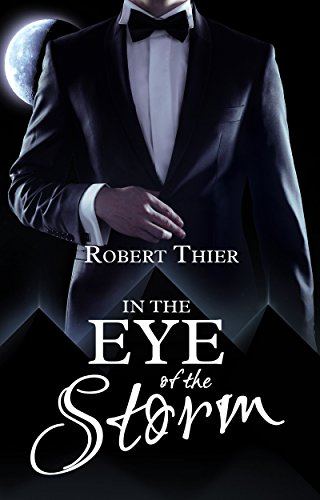 Robert Thier - In the Eye of the Storm (Storm and Silence Saga Book 2)