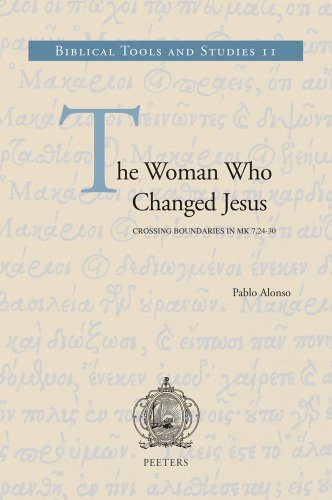 The Woman Who Changed Jesus: Crossing Boundaries in Mk 7,24-30 (Biblical Tools and Studies)