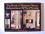 The Book of Masonry Stoves: Rediscove...