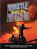 Andrew Lloyd Webber: Whistle Down The Wind PVG