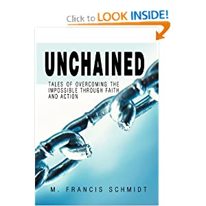 Download ebook Unchained: Tales of Overcoming the Impossible through Faith and Action