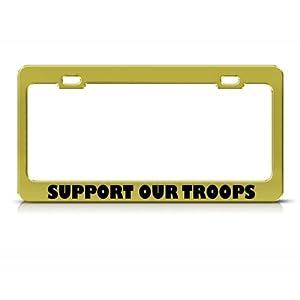 Support Our Troops Metal Patriotic License Plate Frame Tag Holder
