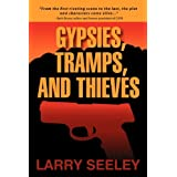Gypsies, Tramps, and Thievesby Larry Seeley