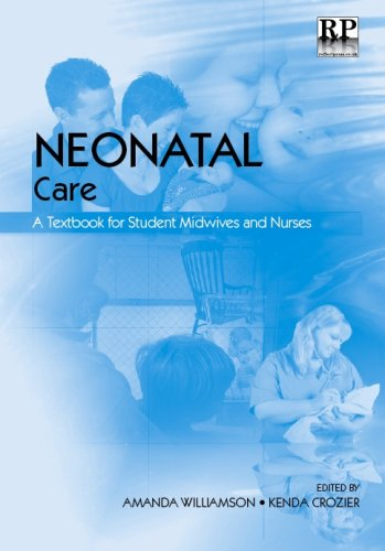 Neonatal Care: A Textbook for Student Midwives and Nurses