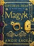 Magyk (Septimus Heap)