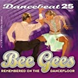 Dancebeat Bee Gees Remembered on the Dance Floor CD Music For Dancing recorded in tempo for music teaching performance or general listening and enjoyment