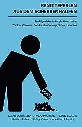 Renditeperlen aus dem Scherbenhaufen: Bankhybridkapital in der Finanzkrise: Wie Investoren von Sondersituationen profitieren konnten