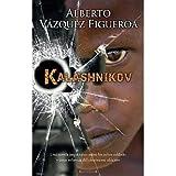 Kalashnikov (Latrama (Hardcover)) (Spanish) Vazquez-Figueroa, Alberto ( Author ) Jun-01-2009 Hardcover