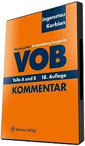 VOB, Teile A und B, Kommentar, CD-ROM Kommentar verlinkt mit Urteilen aus 'baurecht'. Für Windows 2000/2000 Server/XP/2003 Server/Vista/2008 Server/2008 Server R2/ 7 / 8