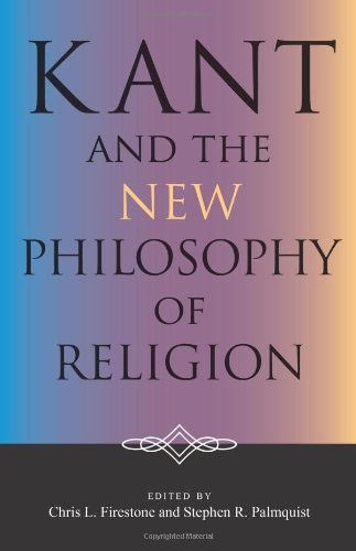 Kant And The New Philosophy Of Religion